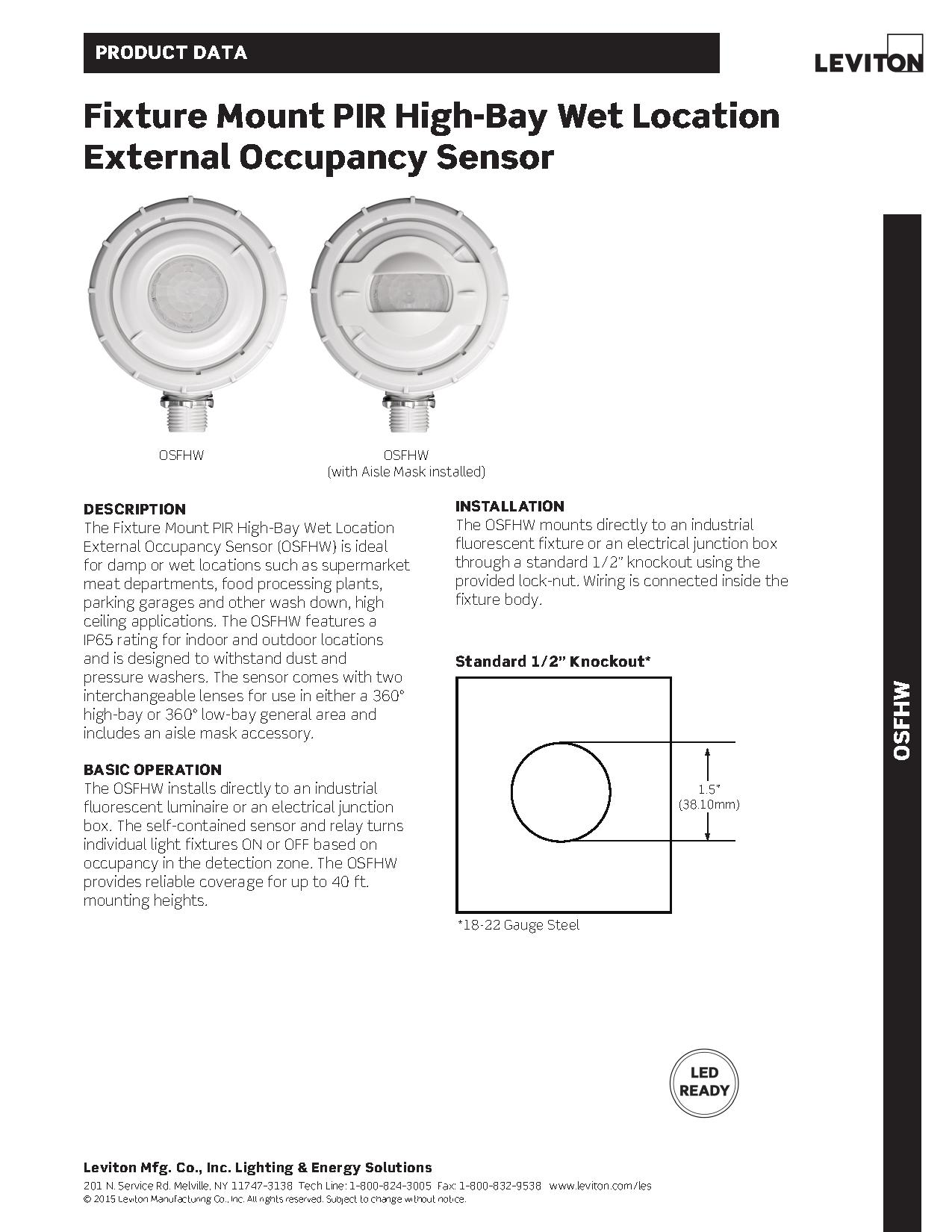 Leviton OSFHW Wet Location External High Bay Occupancy Sensor